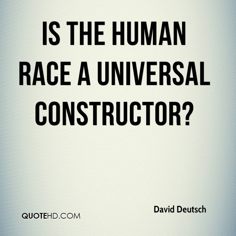 Is the human race a universal constructor?