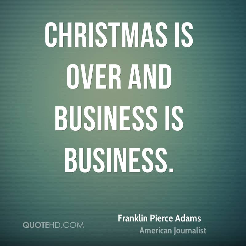 Christmas Is Over.Franklin Pierce Adams Christmas Quotes Quotehd