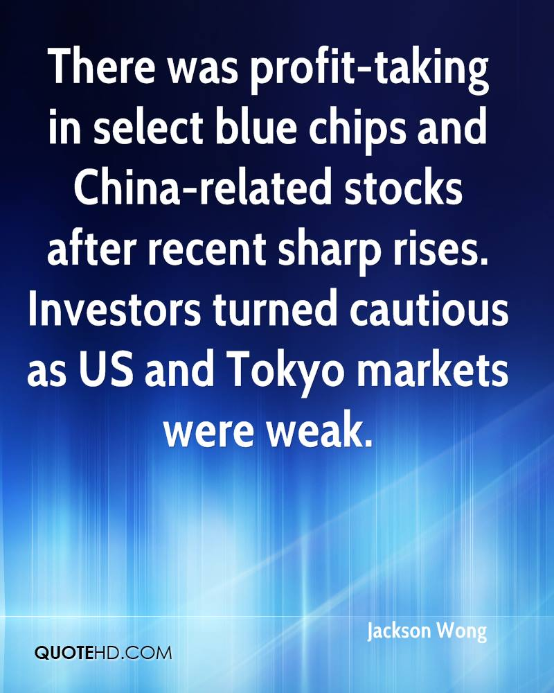 There was profit-taking in select blue chips and China-related stocks after recent sharp rises. Investors turned cautious as US and Tokyo markets were weak.