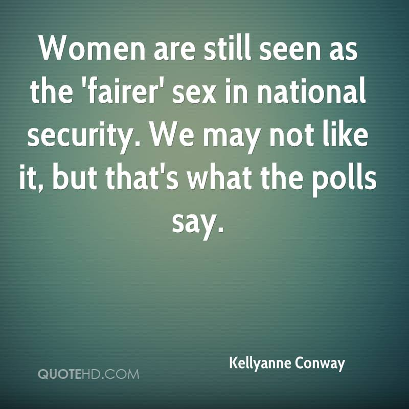 Women are still seen as the 'fairer' sex in national security. We may not like it, but that's what the polls say.