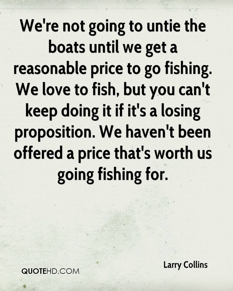 Love Fishing Quotes Larry Collins Quotes  Quotehd