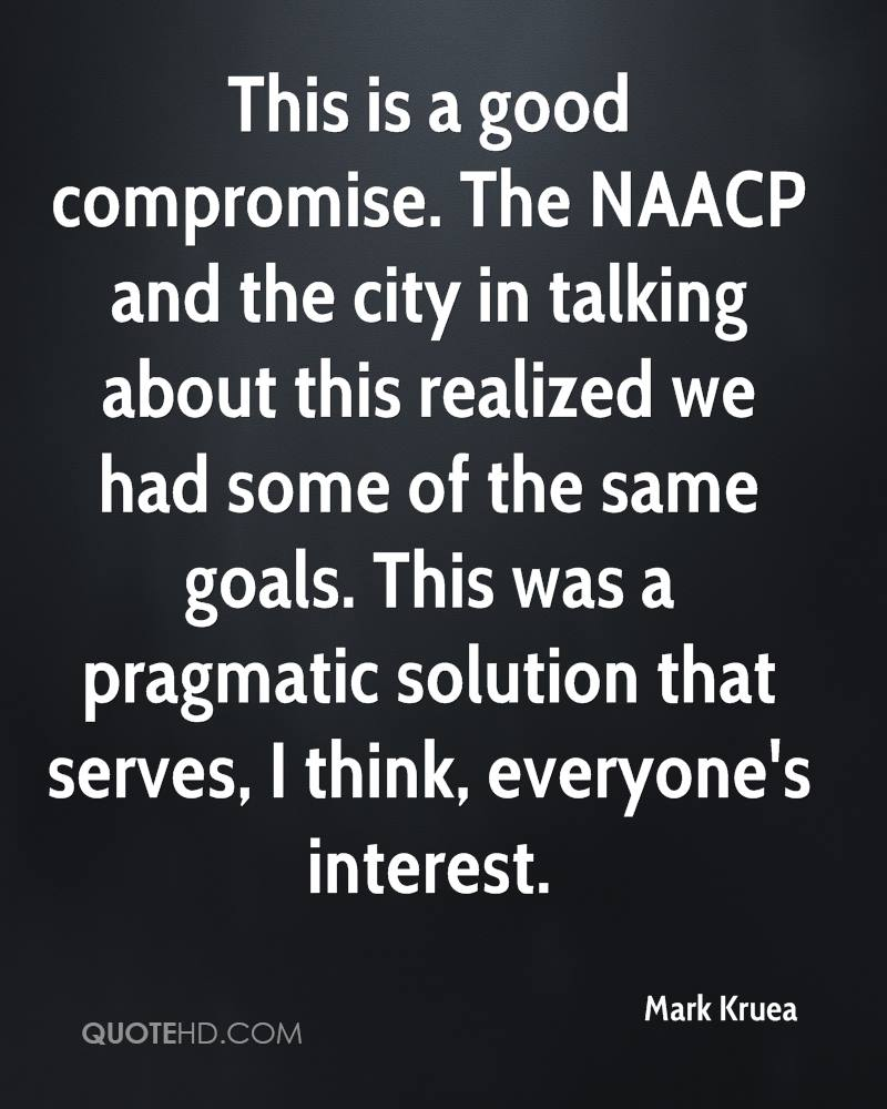 This is a good compromise. The NAACP and the city in talking about this realized we had some of the same goals. This was a pragmatic solution that serves, I think, everyone's interest.