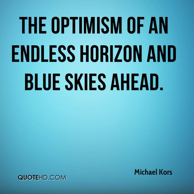 Horizon Quotes Awesome Michael Kors Quotes QuoteHD