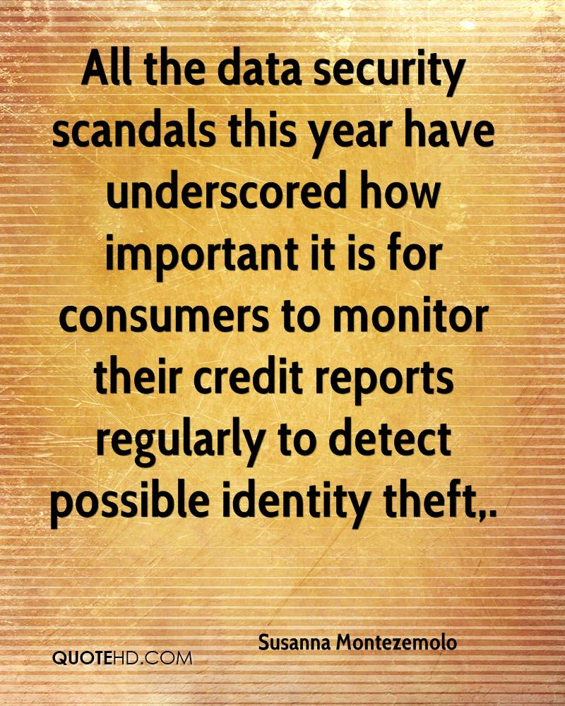 All the data security scandals this year have underscored how important it is for consumers to monitor their credit reports regularly to detect possible identity theft.
