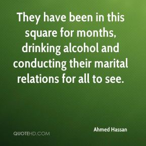 Ahmed Hassan - They have been in this square for months, drinking alcohol and conducting their marital relations for all to see.