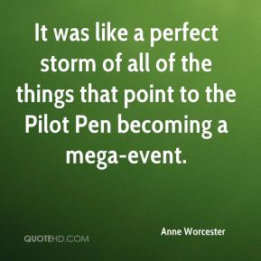 It was like a perfect storm of all of the things that point to the Pilot Pen becoming a mega-event.