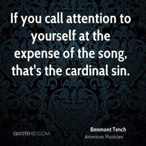 Benmont Tench - If you call attention to yourself at the expense of the song, that's the cardinal sin.