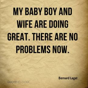 My baby boy and wife are doing great. There are no problems now.