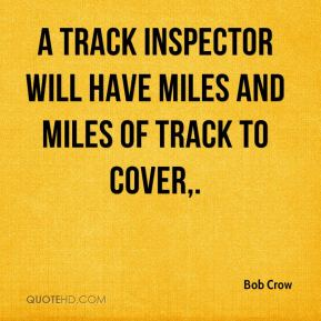 A track inspector will have miles and miles of track to cover.