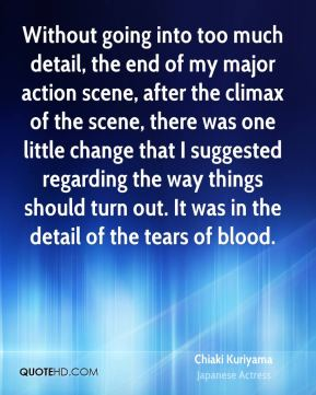 Without going into too much detail, the end of my major action scene, after the climax of the scene, there was one little change that I suggested regarding the way things should turn out. It was in the detail of the tears of blood.