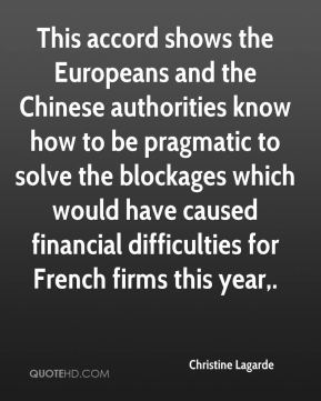 Christine Lagarde - This accord shows the Europeans and the Chinese authorities know how to be pragmatic to solve the blockages which would have caused financial difficulties for French firms this year.