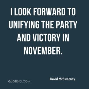 David McSweeney - I look forward to unifying the party and victory in November.