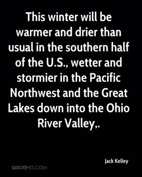 This winter will be warmer and drier than usual in the southern half of the U.S., wetter and stormier in the Pacific Northwest and the Great Lakes down into the Ohio River Valley.