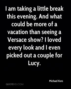 I am taking a little break this evening. And what could be more of a vacation than seeing a Versace show? I loved every look and I even picked out a couple for Lucy.
