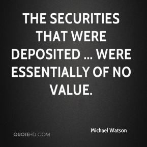 the securities that were deposited ... were essentially of no value.