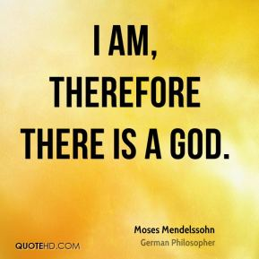 I am, therefore there is a God.