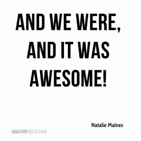 And we were, and it was awesome!