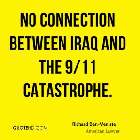 No connection between Iraq and the 9/11 catastrophe.