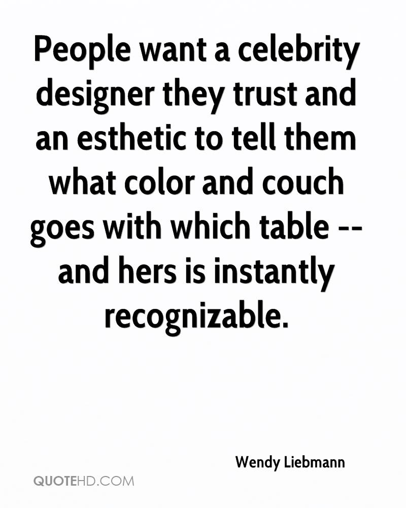 People want a celebrity designer they trust and an esthetic to tell them what color and couch goes with which table -- and hers is instantly recognizable.