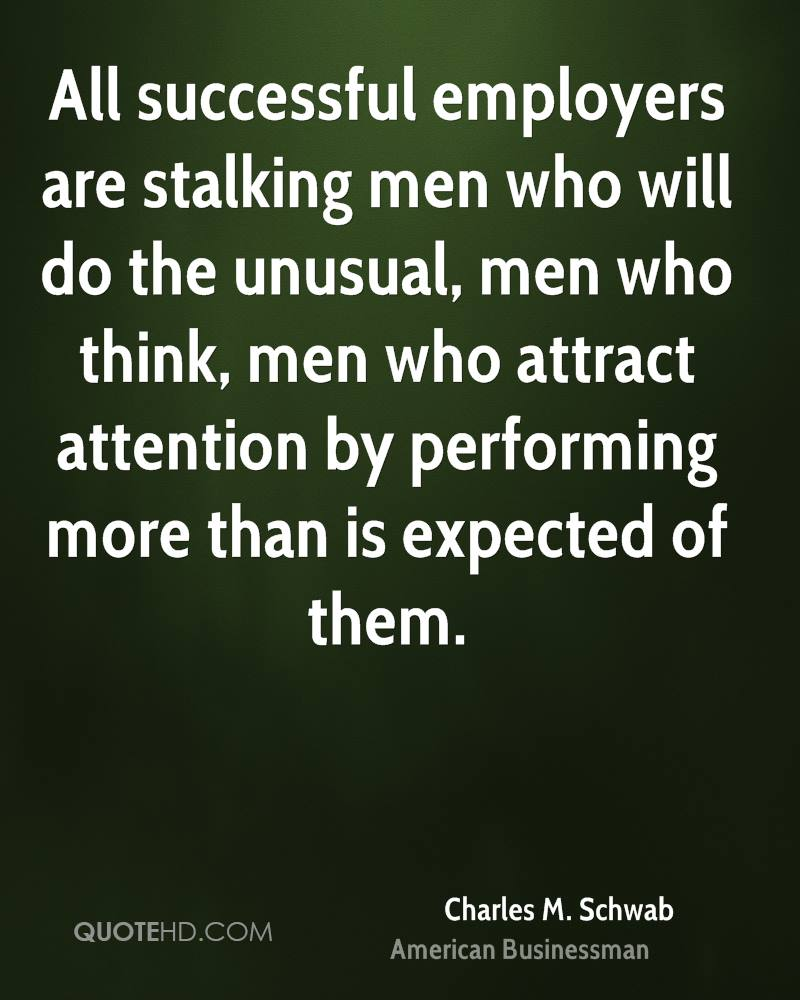 Stalking Quotes Charles Mschwab Quotes  Quotehd