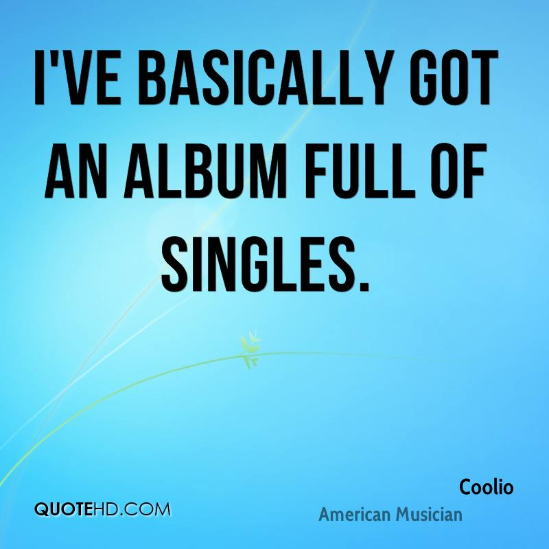 I've basically got an album full of singles.