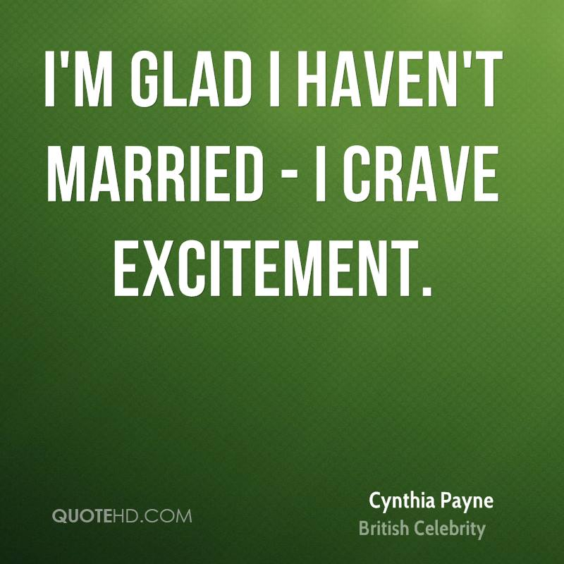 Famous Celebrity Wedding Quotes: Cynthia Payne Marriage Quotes