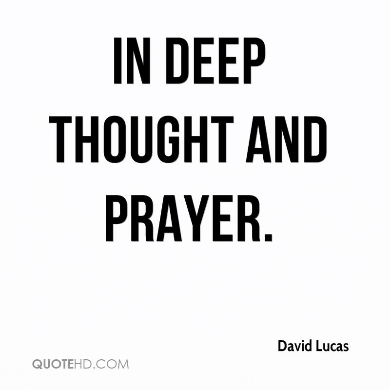 Deep Thoughts Quotes | David Lucas Quotes Quotehd