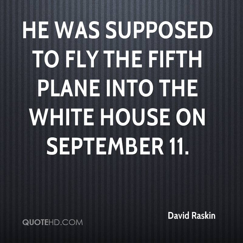 He was supposed to fly the fifth plane into the White House on September 11.