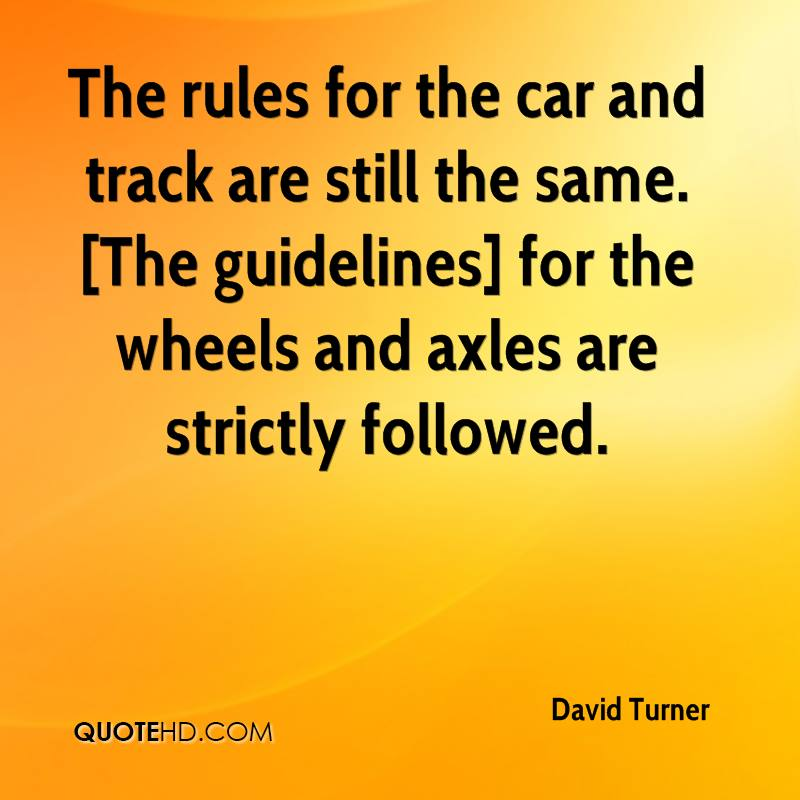 The rules for the car and track are still the same. [The guidelines] for the wheels and axles are strictly followed.