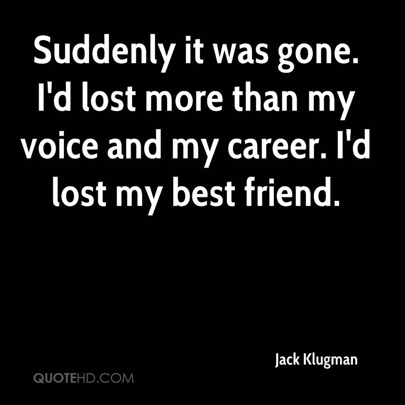My Best Friend Died Suddenly Quotes: Jack Klugman Quotes