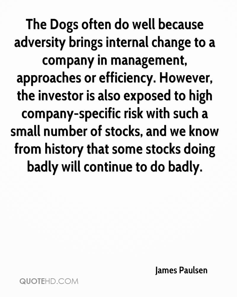The Dogs often do well because adversity brings internal change to a company in management, approaches or efficiency. However, the investor is also exposed to high company-specific risk with such a small number of stocks, and we know from history that some stocks doing badly will continue to do badly.