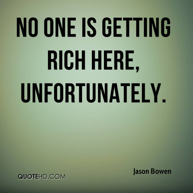 No one is getting rich here, unfortunately.