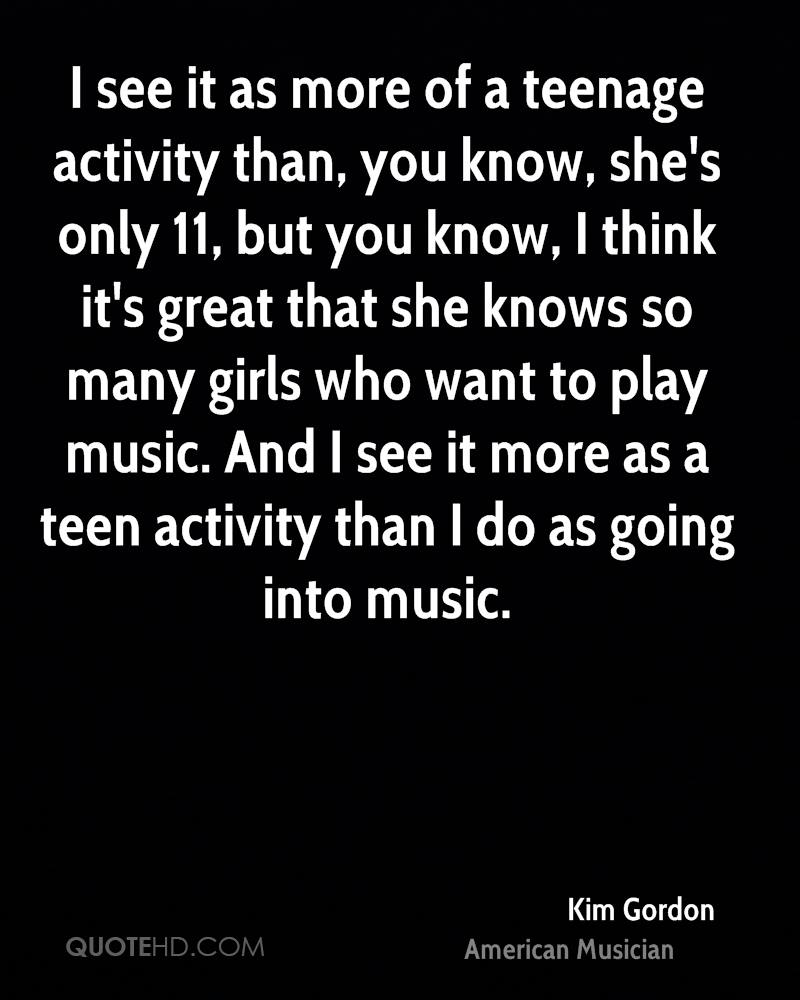 Quotes For Teenage Girls Kim Gordon Teen Quotes  Quotehd