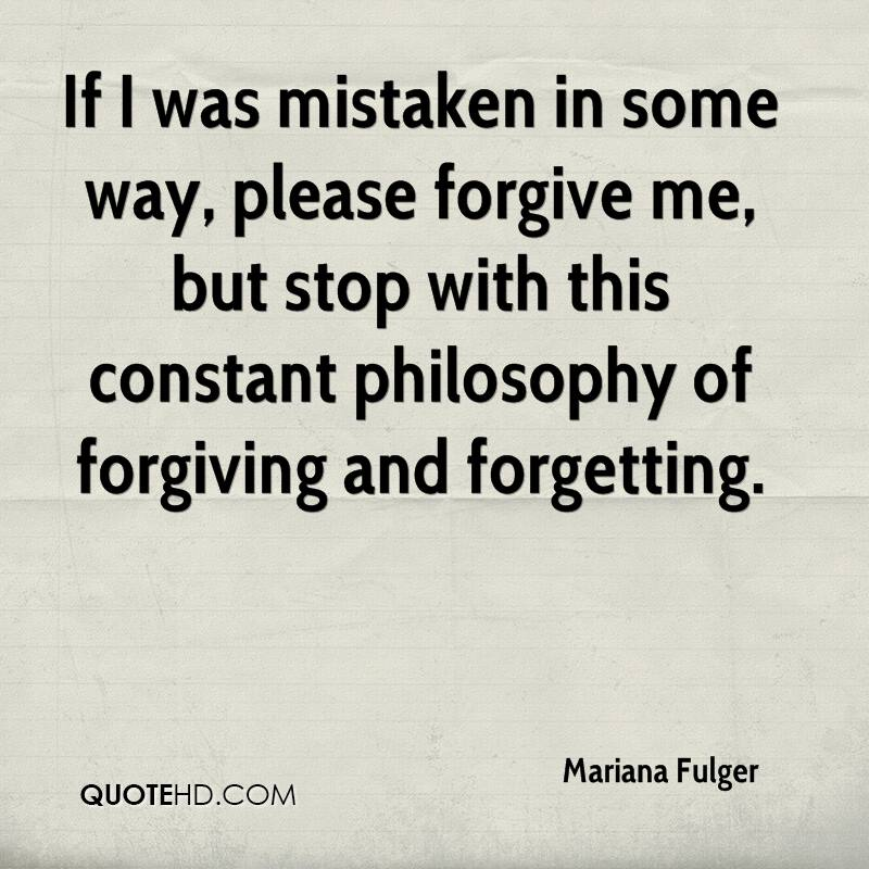 Please Forgive Me Quote