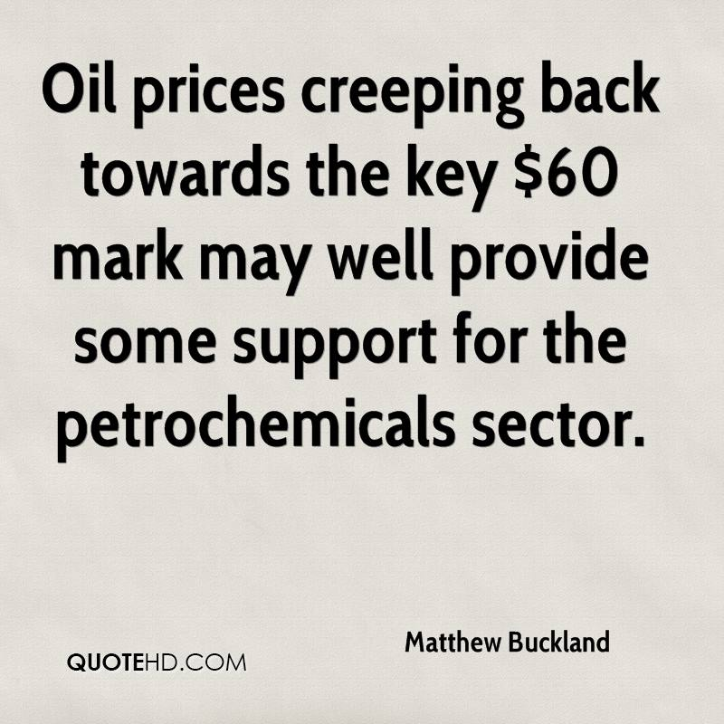 Oil prices creeping back towards the key $60 mark may well provide some support for the petrochemicals sector.