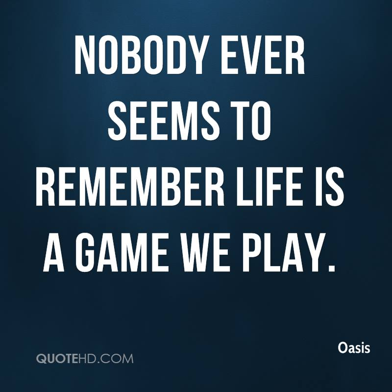 Messed Up Life Quotes: Life Is A Game Quotes. QuotesGram