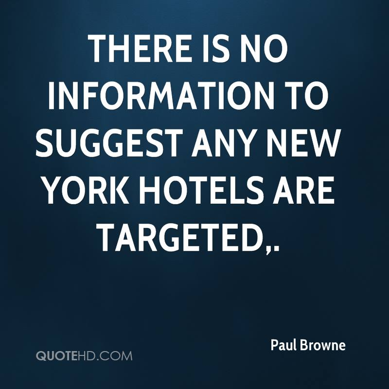 There is no information to suggest any New York hotels are targeted.