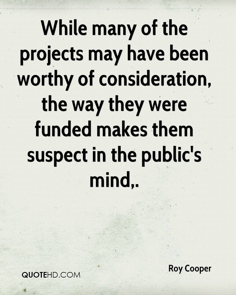 While many of the projects may have been worthy of consideration, the way they were funded makes them suspect in the public's mind.