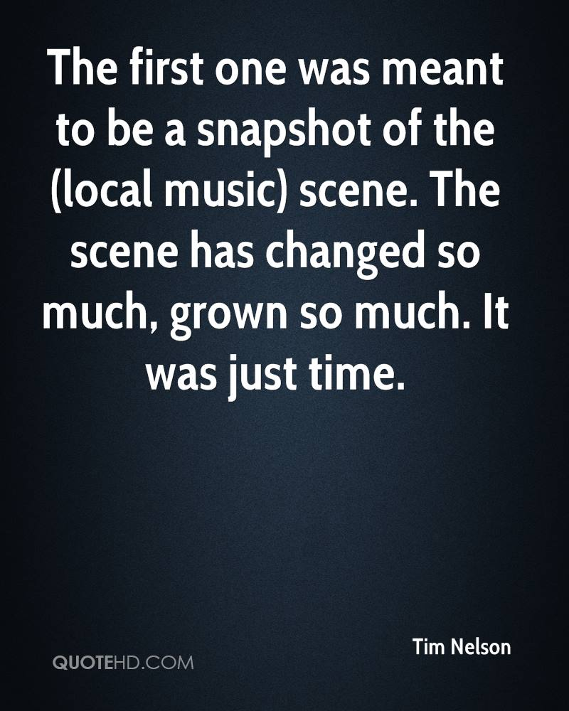 The first one was meant to be a snapshot of the (local music) scene. The scene has changed so much, grown so much. It was just time.