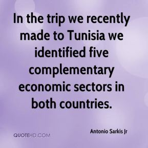 In the trip we recently made to Tunisia we identified five complementary economic sectors in both countries.
