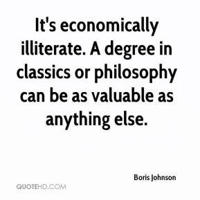 It's economically illiterate. A degree in classics or philosophy can be as valuable as anything else.