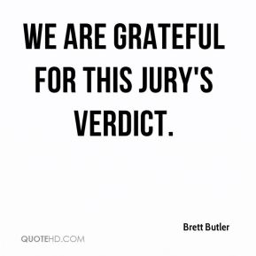 We are grateful for this jury's verdict.
