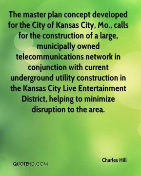 The master plan concept developed for the City of Kansas City, Mo., calls for the construction of a large, municipally owned telecommunications network in conjunction with current underground utility construction in the Kansas City Live Entertainment District, helping to minimize disruption to the area.