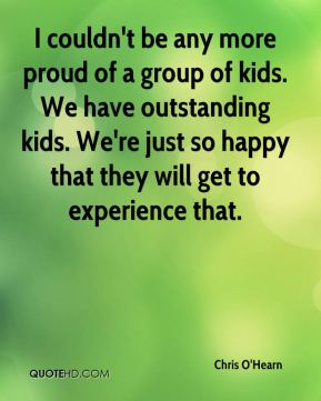 I couldn't be any more proud of a group of kids. We have outstanding kids. We're just so happy that they will get to experience that.