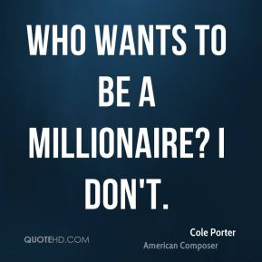 Who Wants to Be a Millionaire? I don't.