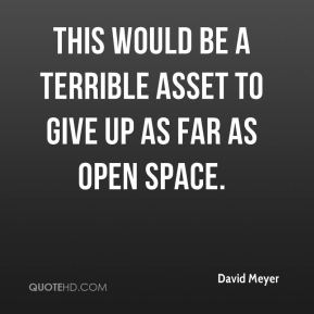 This would be a terrible asset to give up as far as open space.