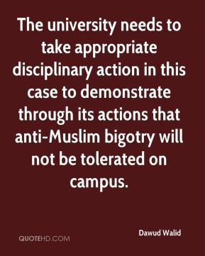 The university needs to take appropriate disciplinary action in this case to demonstrate through its actions that anti-Muslim bigotry will not be tolerated on campus.