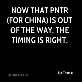 Now that PNTR (for China) is out of the way, the timing is right.