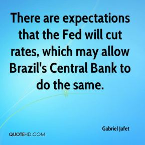 There are expectations that the Fed will cut rates, which may allow Brazil's Central Bank to do the same.