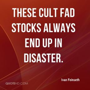 Ivan Feinseth - These cult fad stocks always end up in disaster.
